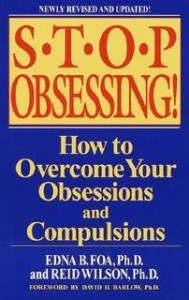 Stop Obsessing!, by Edna B. Foa