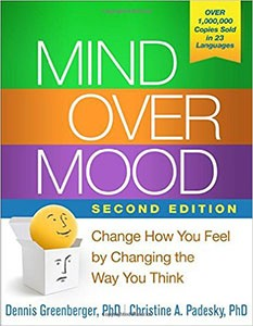 Mind Over Mood, by Dennis Greenberger PhD