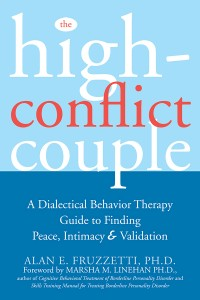 The High-Conflict Couple, by Alan E. Fruzzetti