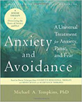 Anxiety and Avoidance, by Michael A. Tompkins