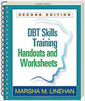 DBT Skills Training Handouts and Worksheets, by Marsha M. Linehan PhD ABPP