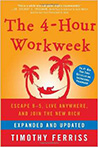 The 4-Hour Workweek, by Timothy Ferriss