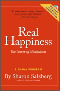 Real Happiness: The Power of Meditation, by Sharon Salzberg